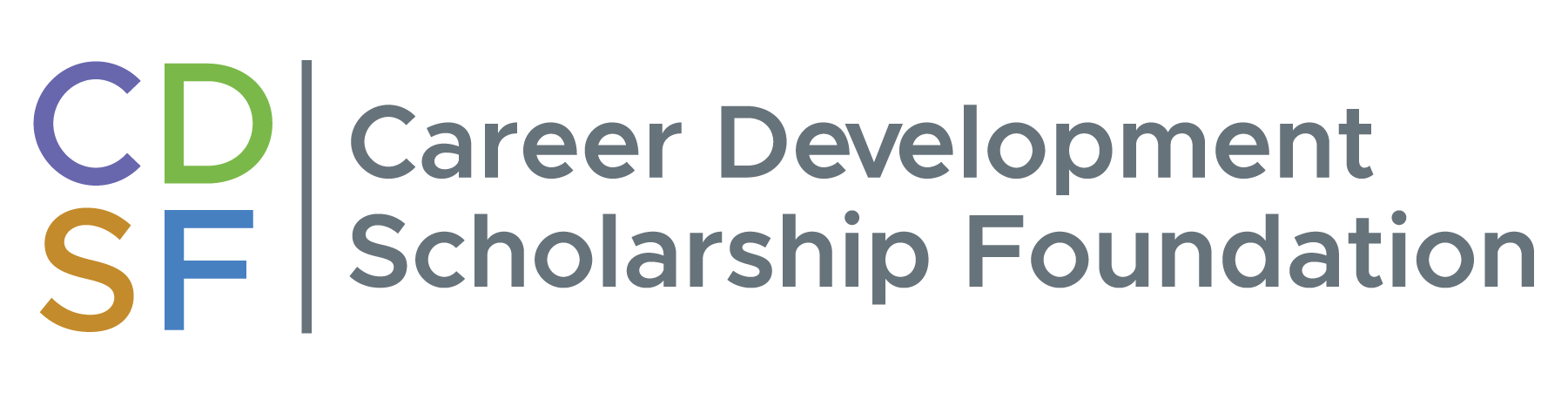 CAREER DEVELOPMENT SCHOLARSHIP FOUNDATION