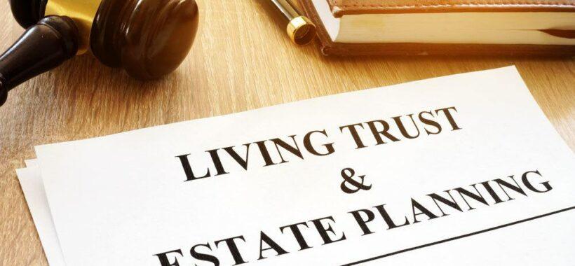 Living Trust, your house etate planning