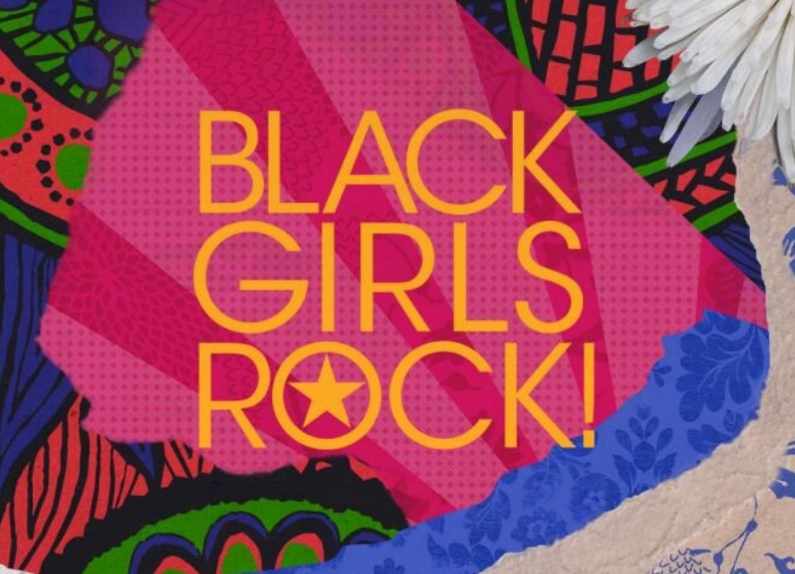 BLACK GIRLS ROCK! Festival™
