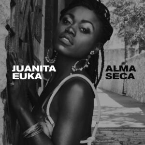 Juanita Euka music 2020