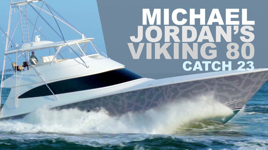 Michael Jordan's Viking Yacht CATCH 23