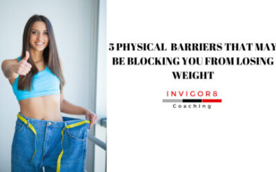 5 PHYSICAL BARRIERS THAT MAY BE BLOCKING YOU FROM LOSING WEIGHT