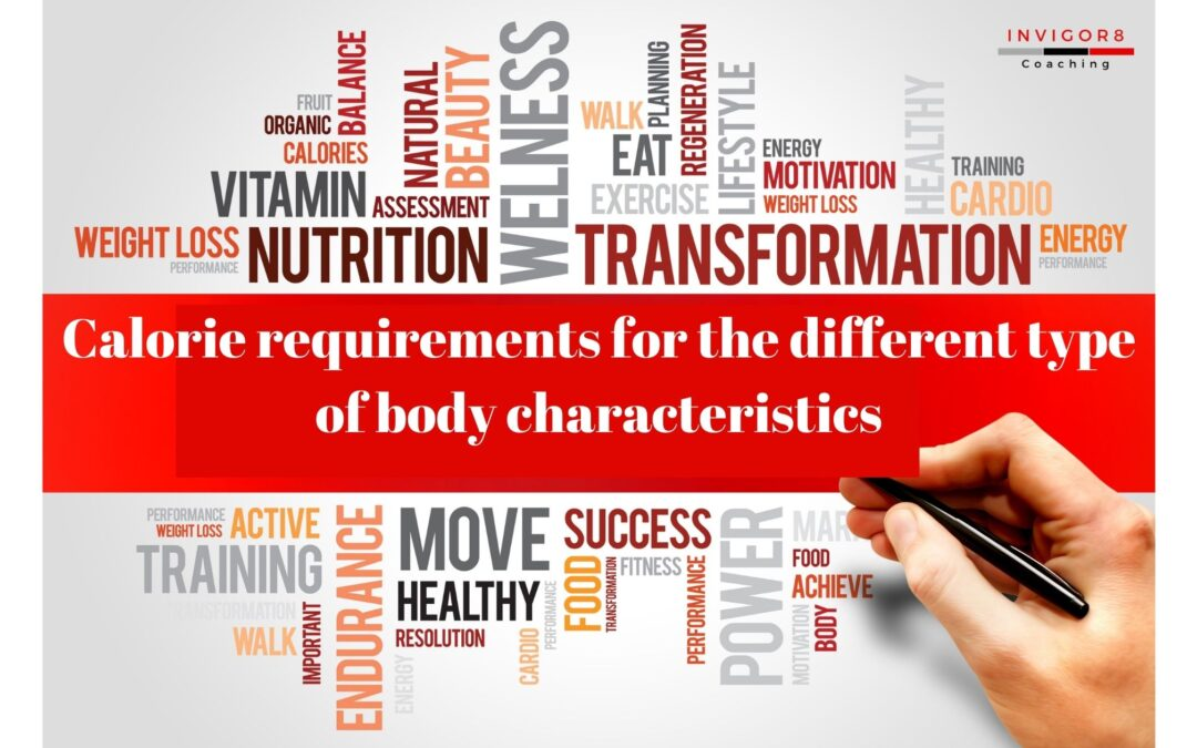 Calorie requirements for different types of body characteristics