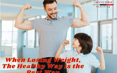 When Losing Weight, The Healthy Way is the Best Way