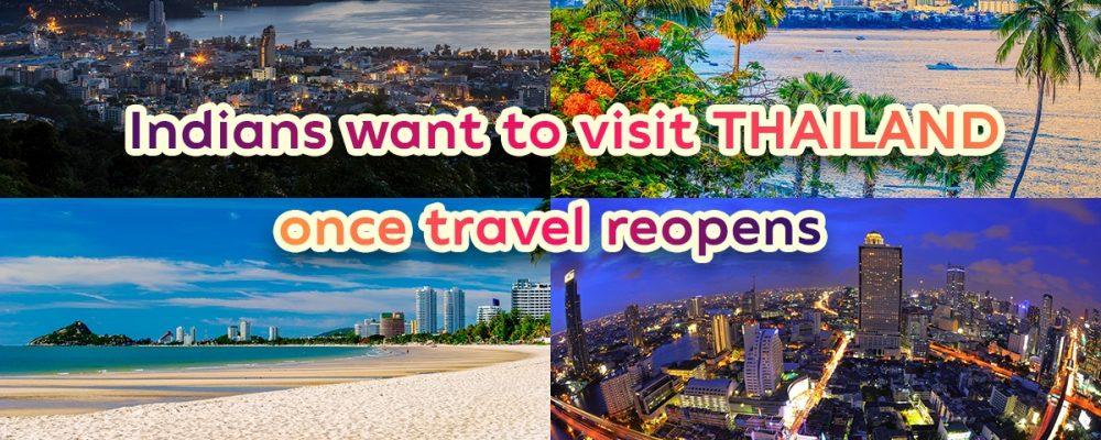 Survey shows Thailand is a top 3 destination Indians want to visit once travel reopens
