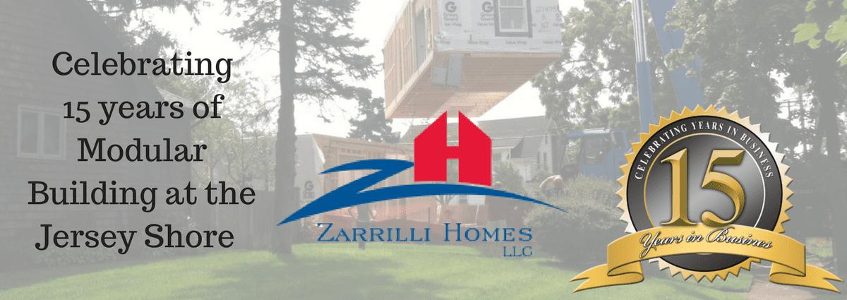 Zarrilli Homes Celebrates 15 Years