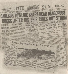 Newspapers throughout the world followed the saga of Capt. Stay Put, a model of courage and self-sacrifice.