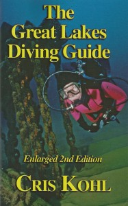 The Great Lakes Diving Guide by Cris Kohl