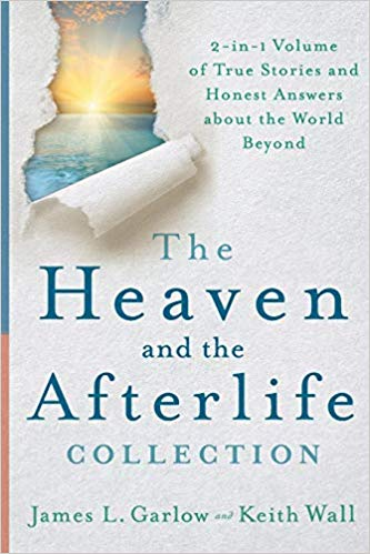 Heaven-afterlife-jim-garlow-keith-wall