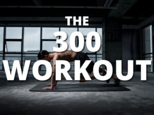 The 300 Workout