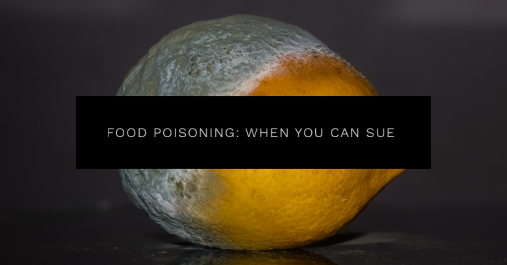 Food Poisoning: When You Can Sue