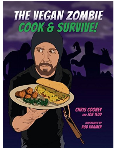 The Vegan Zombie: Cook and Survive
