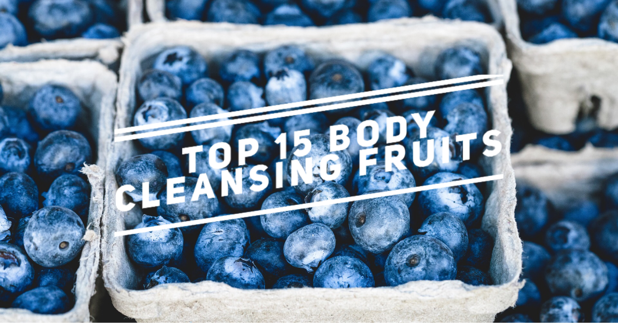 15 body cleansing gruits