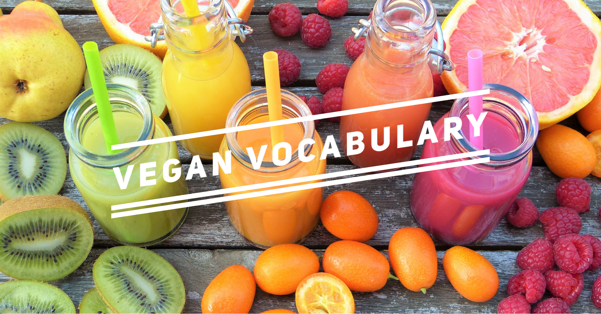 Vegan Vocabulary