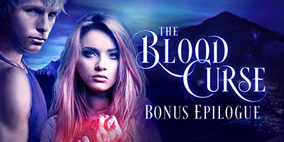 The Blood Curse by Annette Marie bonus epilogue