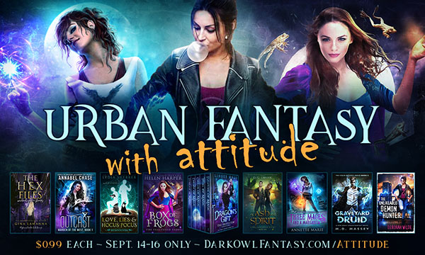 Urban Fantasy with Attitude - 9 ebooks for 99 cents
