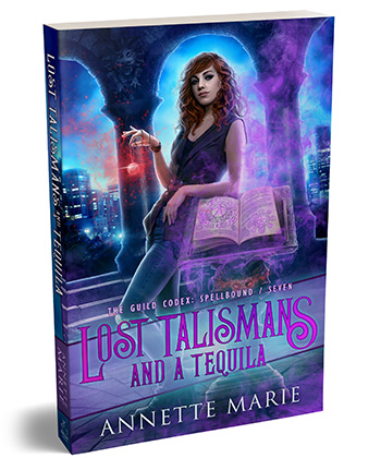 """Paperback cover """"Lost Talismans and a Tequila"""" by Annette Marie"""