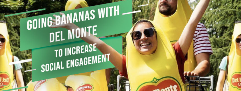 [Hero Image] Going Bananas With Del Monte to Increase Social Media Engagement
