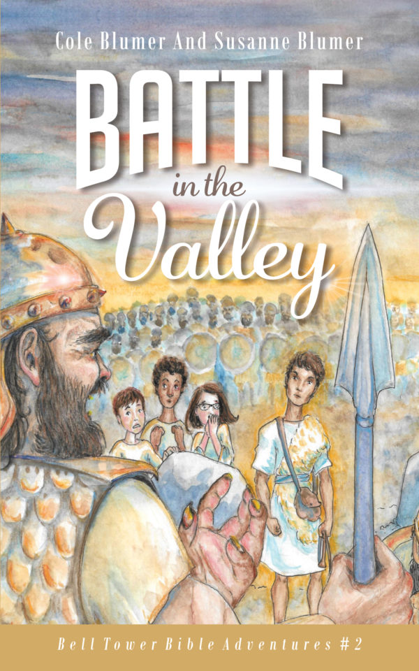 Battle In The Valley Book 2 Bell Tower Bible Adventures