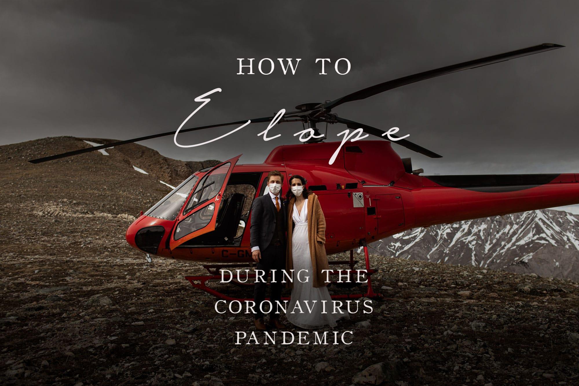 how to elope during the coronavirus pandemic