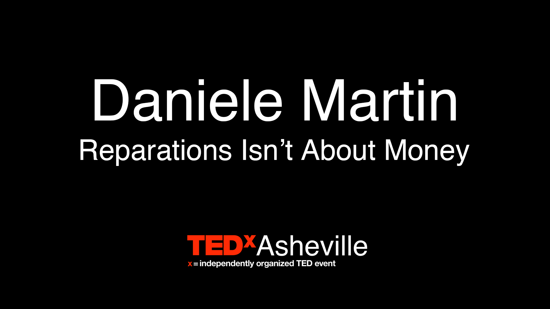 Daniele Martin - Reparations Isn't About Money