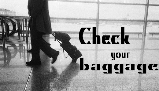 check your Baggage