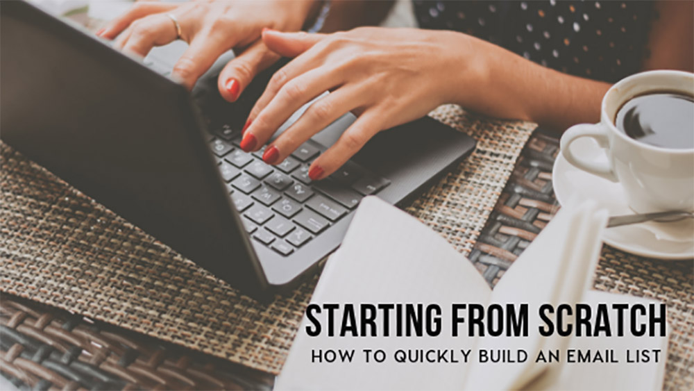 How to Quickly Build an Email List