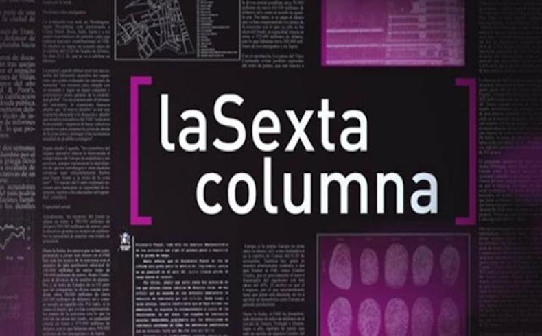 'La Sexta Columna', nuevo areópago para jalear a Pablo Iglesias