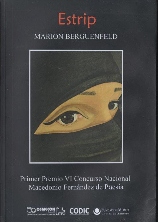 """""""Estrip"""" (Primer Premio VI Concurso Nacional """"Macedonio Fernández"""" de Poesía, Ediciones Codic, Lomas de Zamora, provincia de Buenos Aires, 2009)"""