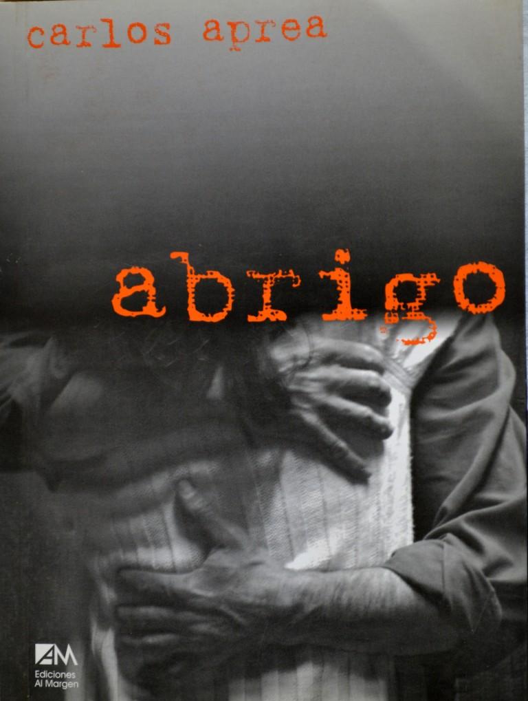 """""""Abrigo"""" (Ediciones Al Margen, 2006)"""