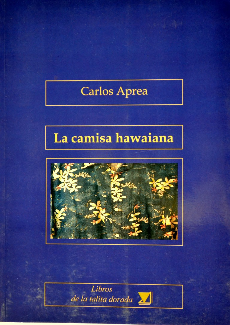 """La camisa hawaiana"" (Libros de la Talita Dorada, 2010)"