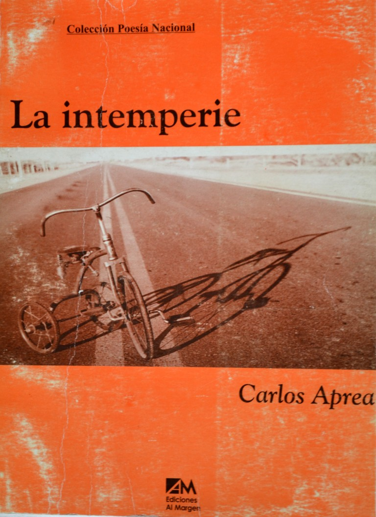 """La intemperie"" (Ediciones Al Margen, 1999)"