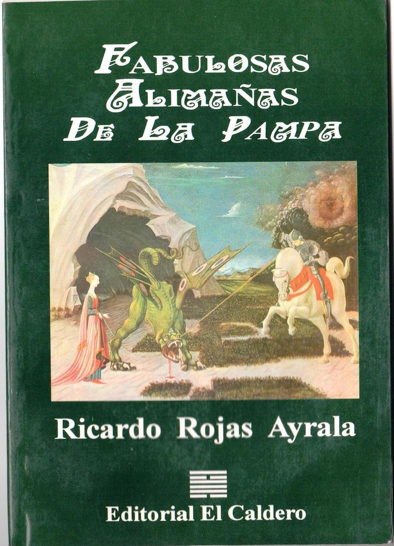 """""""Fabulosas alimañas de la pampa"""" (1996, en Argentina; 2010, en Italia)"""