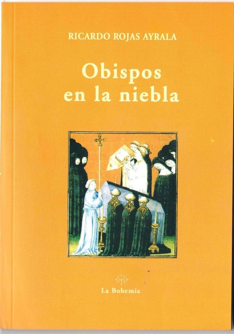 """""""Obispos en la niebla"""" (Editorial Tintanueva, México, y Editorial La Bohemia, Argentina, 2005)"""