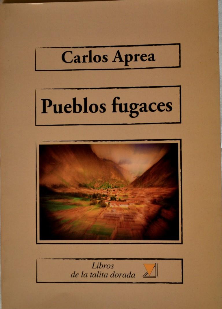 """""""Pueblos fugaces"""" (Libros de la Talita Dorada, 2012)"""
