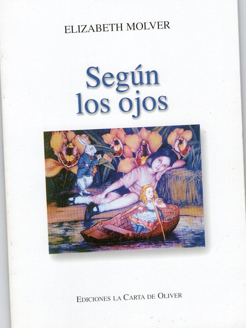"""""""Según los ojos"""" (Ediciones La Carta de Oliver, 2004)"""