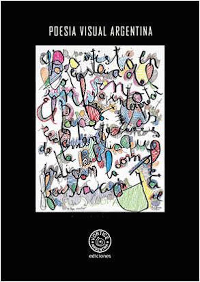 """""""Poesía visual argentina"""", con selección de Fernando García Delgado, 2006"""