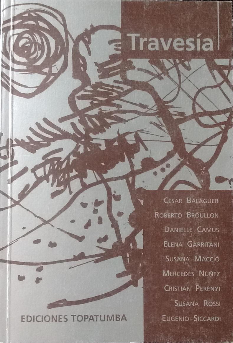 """""""Travesía"""", Ediciones Topatumba, 1997"""