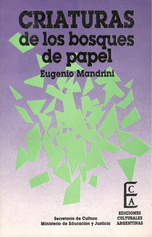 """""""Criaturas de los bosques de papel"""""""