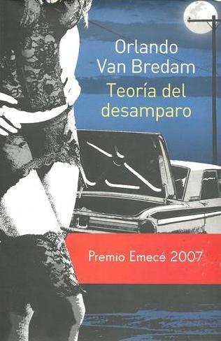 """""""Teoría del desamparo"""" (Editorial Emecé, 2007)"""