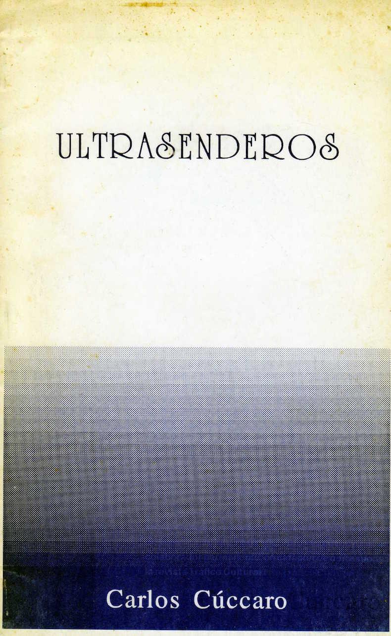 """""""Ultrasenderos"""" (1993)"""