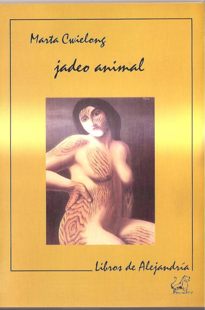"""""""jadeo animal"""" (Ediciones Libros de Alejandría, 2003)"""