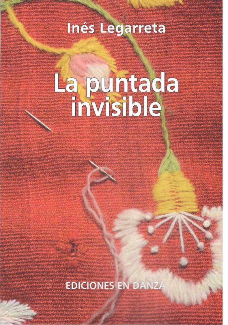 """""""La puntada invisible"""" (Ediciones en Danza)."""