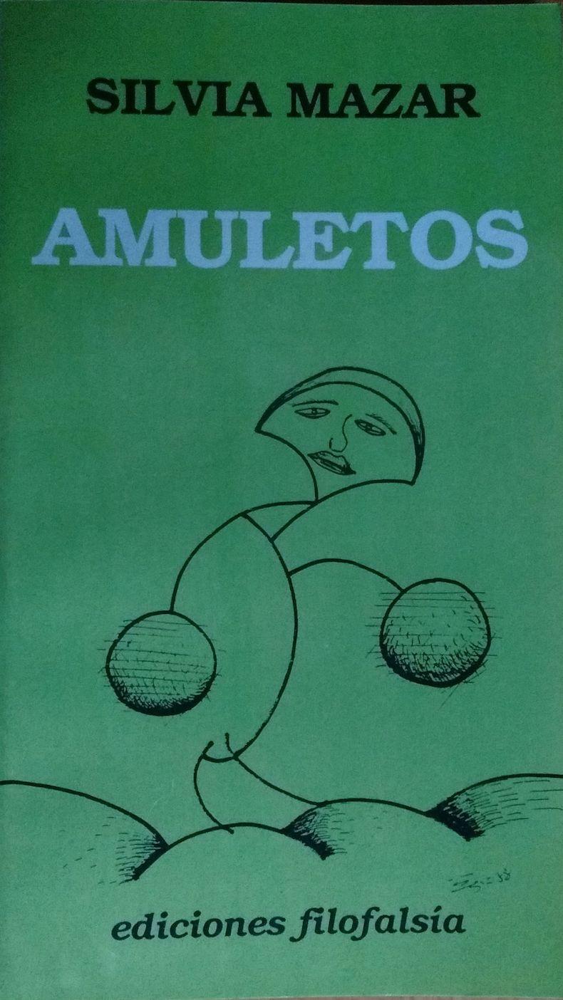 """""""Amuletos"""" (Ediciones Filofalsía, 1989)"""