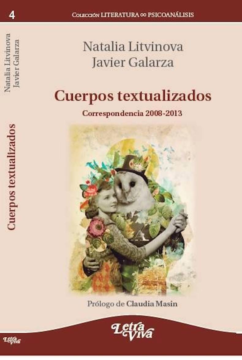 """""""Cuerpos textualizados"""" (Correspondencia 2008-2013)"""