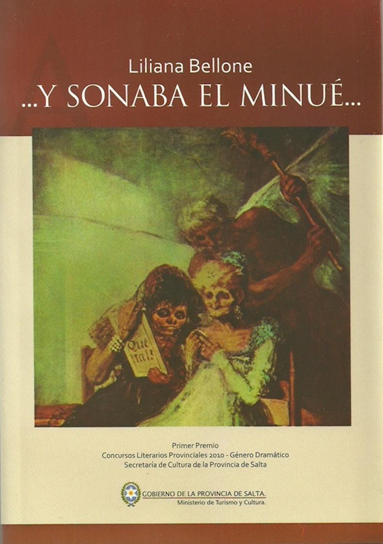 """""""…y sonaba el minué"""" (Premio de la Provincia de Salta, 2010)"""