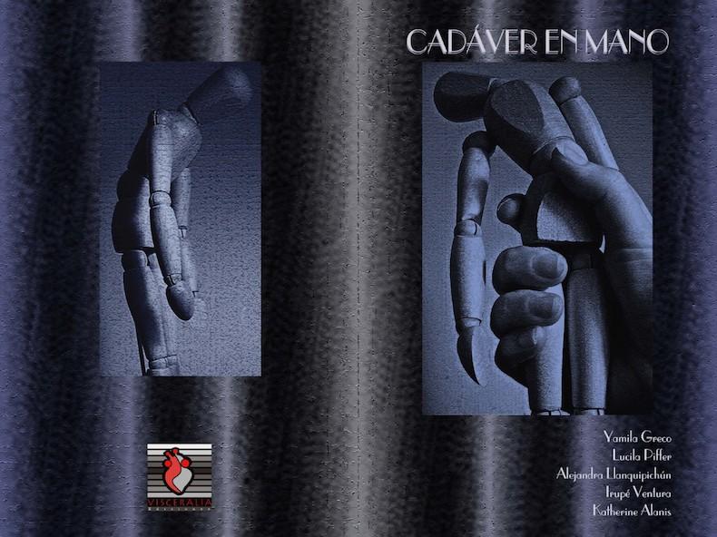 """""""Cadáver en mano"""" (Visceralia Ediciones, Chile)"""