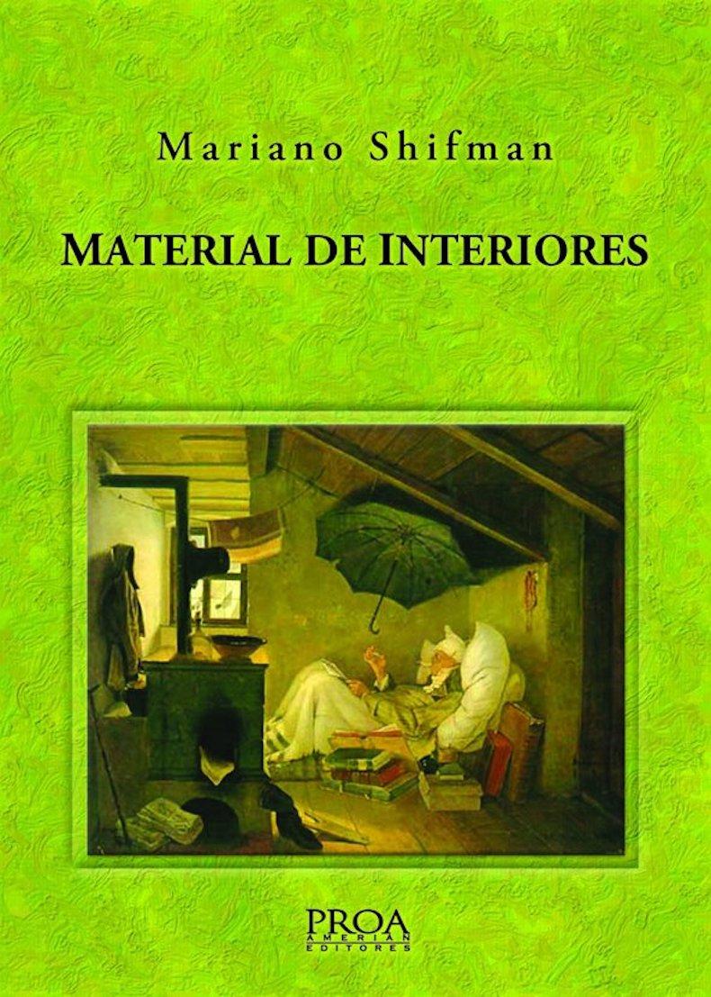 """Material de interiores"" (Proa Amerian Editores, 2010)"