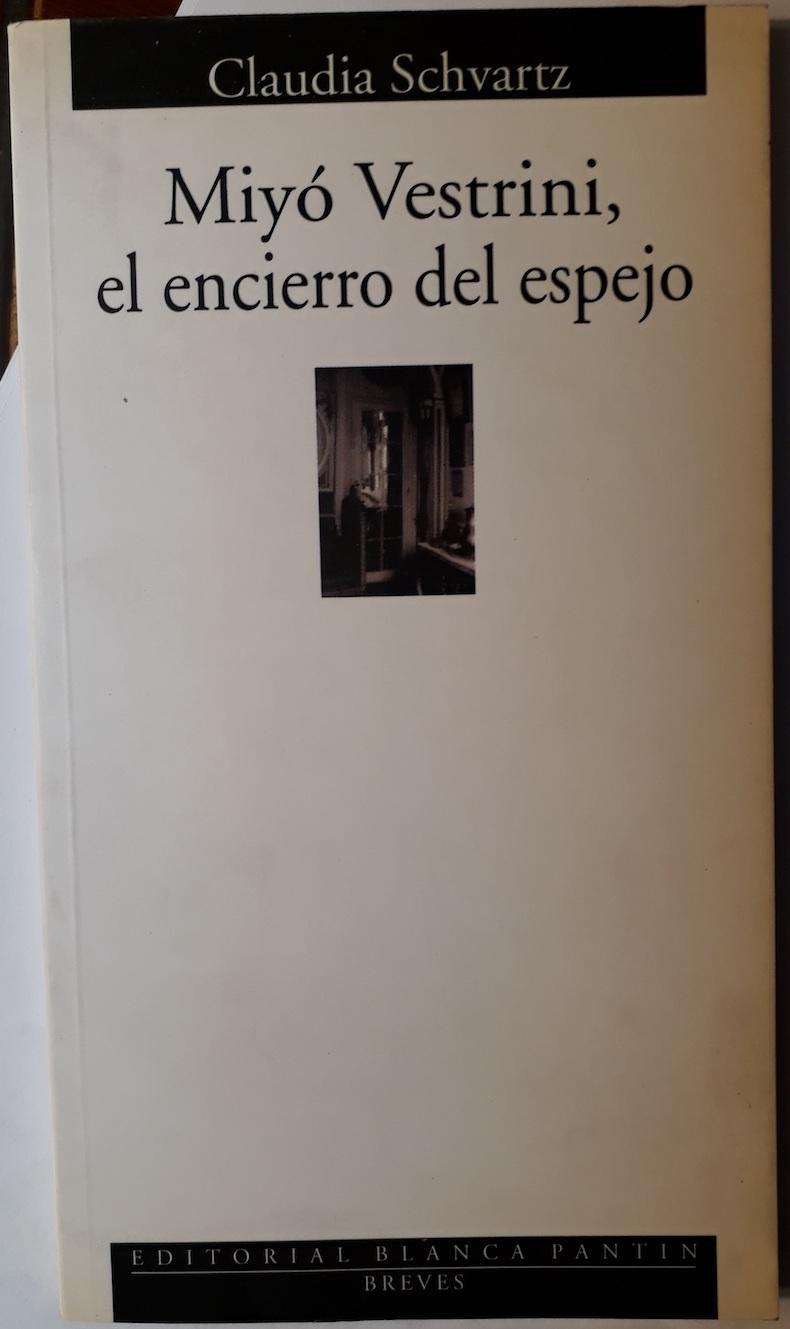 Libro Schvartz 7 – Miyo Vestri ni, el encierro del espejo