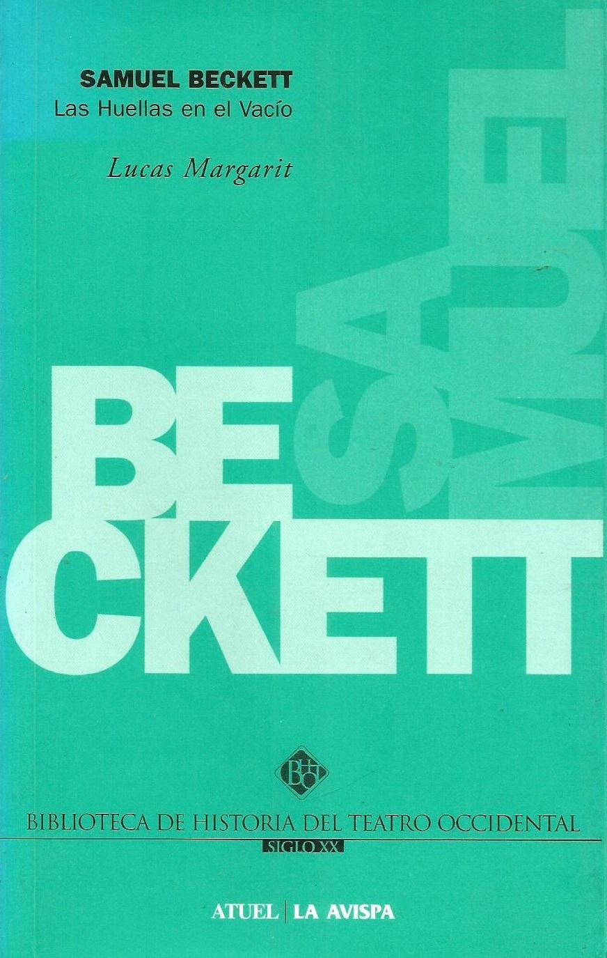 Libros Margarit 7 – Samuel Beckett. Las huellas en el vacío